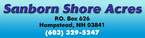 Sanborn Shore Acres, P.O. Box 626, Hampstead, NH 03841 / (603) 329-5247